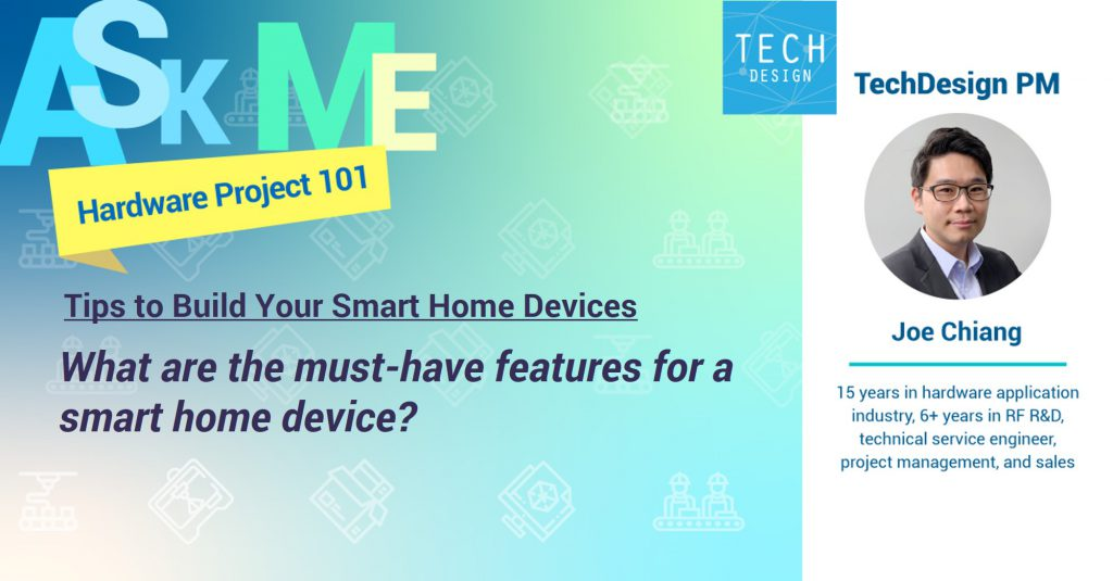must-have features for a smart home device